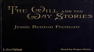 Will and the Way Stories | Jessie Benton Frémont | *Non-fiction, General Fiction, History | 1/2