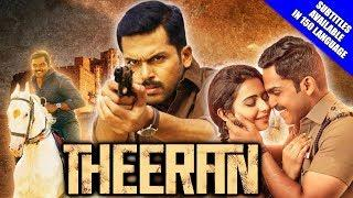 Theeran (Theeran Adhigaaram Ondru) 2018 New Released Full Hindi Dubbed Movie | Karthi, Rakul Preet
