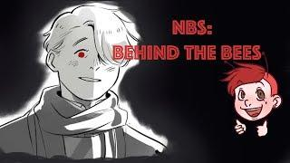 SCARY VICTOR! - NBS: Behind the Bees