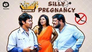 Silly Pregnancy | Silly Fellows Comedy Web Series Ep 3 | Latest Telugu Web Series 2019 | Khelpedia