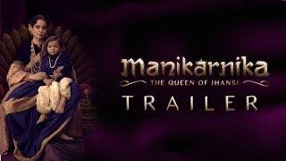 Manikarnika trailer : Kangana Ranaut's historical epic looks visually stunning