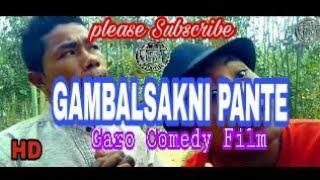 New garo comedy movie...(GAMBALSAKNI PANTE)...Director Joksal Sangma..