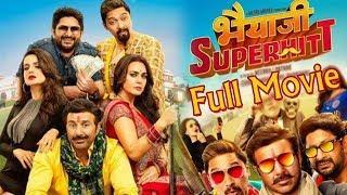 Bhaiyaji Superhit l Sunny Deol l Full Movie Hindi Comedy Movie 2018
