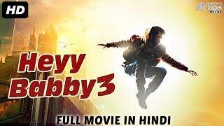 HEYY BABYY 3 (2018) New Released Full Hindi Dubbed Movie | Full Hindi Movies 2018 | South Movie 2018