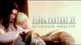Final Fantasy XV Episode Ardyn All Movie Cutscenes and Official Ending Story