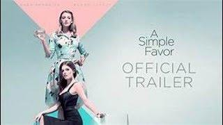 A Simple Favor  Full'M.o.v.i.e 2018'Download'Free