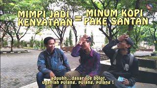 "Short Movie Comedy / Film Pendek Lucu ""MIMPI"""