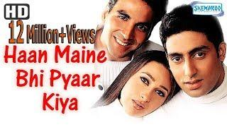 Haan Maine Bhi Pyaar Kiya (HD) Hindi Full Movie  - Akshay Kumar, Karisma Kapoor, Abhishek  bachchan