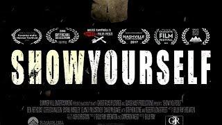 ShowYourself (Scary Suspense Movie, Free Film, Thriller, Horror, Full Length, English) full movies