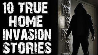 10 TRUE Disturbing & Terrifying Home  Invasion Stories | (Scary Stories)