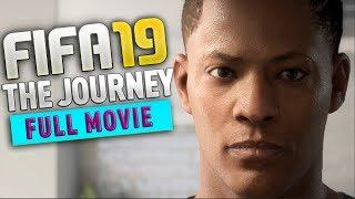 FIFA 19 The Journey 3 Full Movie with ALL Cutscenes and Chapters