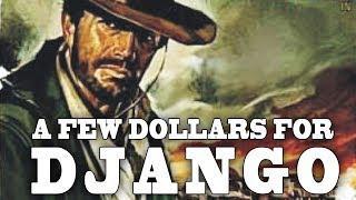 Few Dollars for Django (Western, HD, Full Length, Cowboy Movie, Free Film) free western movies
