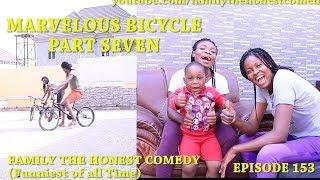 MARVELOUS BICYCLE PART SEVEN (Mark Angel Comedy) (Family The Honest Comedy) (Episode 153)