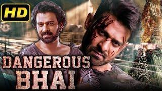 Dangerous Bhai (2018) Telugu Hindi Dubbed Movie | Prabhas, Anushka Shetty, Sathyaraj