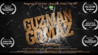 ഗുസ്മാൻ ഗോമസ് | Guzman Gomaz- Fantasy Fiction Thriller Short Film 2019 | Essaar Media