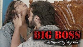 Big Boss | Bengali Short Film 2018 | Full Movie |by Jayeeta | Raja | Antara | Tanay | Anisha