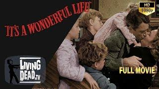 It's a Wonderful Life 1946 Full Movie  Colorized and Remastered in HD 1080p