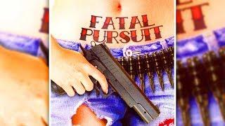Fatal Pursuit (Crime Thriller, English Movie, Full Length Film, Drama) free to watch online