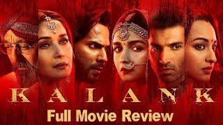 Kalank | Full Movie Review | Madhuri Dixit | Sanjay Dutt | Varun | Alia | Aditya Roy | Sonakshi