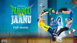 Nanu ki Jaanu full movie 2018 | Sapna Choudhary | Abhay Deol | Faraz Haider | 1080 p hindi