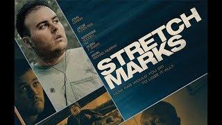 Stretch Marks (2018 Movie, Full Length, HD, Drama, Entire Feature Film) *free full movies*
