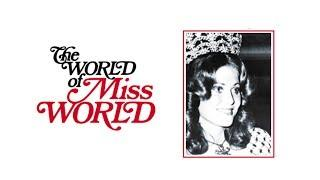 The World Of Miss World (Full Film) | Tony Palmer Films