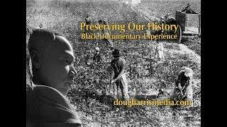 Preserving Our History: Black Documentary Experience
