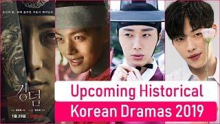 8 Upcoming Historical Korean Dramas 2019