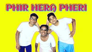 Phir Hera Pheri Movie Spoof | Comedy Sense | Akshay Kumar,Sunil Shetty,Paresh Rawal