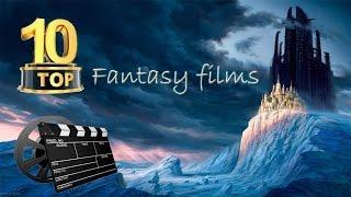 Top 10 Fantasy films