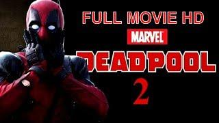 Deadpool 2 (2018) Latest Full Hindi Dubbed Movie | Hollywood Movies In Hindi Dubbed Full Action