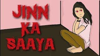 SCARY STORY || JINN KA SAAYA [ ANIMATED IN HINDI ]