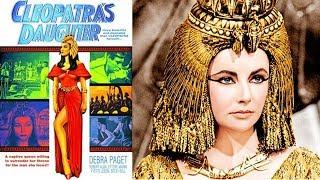 Cleopatra's Daughter (1960) | Historical Drama Movie | Debra Paget | Ettore Manni