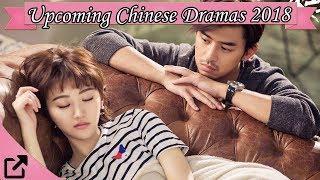 Upcoming Chinese Dramas 2018 (#04)