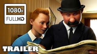ADVENTURES OF TINTIN (2011) Movie Trailer [Full HD] 1080p