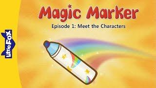 Magic Marker 1 | Meet the Characters | Fantasy | Little Fox | Animated Stories for Kids