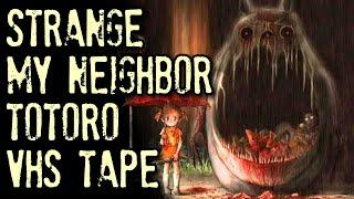 "Strange Experience With ""My Neighbor Totoro"" VHS 