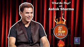 Ashok Sharma   Director / Actor    What The Flop   Sandip Chhetri Comedy   15 October 2018