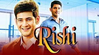 Rishi (2018) Telugu Hindi Dubbed Full Movie | Mahesh Babu, Amrita Rao, Ashish Vidyarthi
