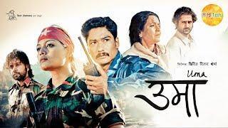 Uma | Nepali Full Movie | Tsering Rhitar Sherpa | Saugat Malla | Reecha Sharma | Praween Khatiwada