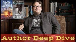 Brandon Sanderson - Author Deep Dive