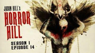 2 Terrifying Scary Stories ― Horror Hill S1E14 ― Anthology Horror Podcast Series