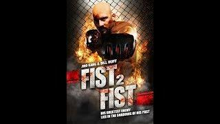 Fist 2 Fist (Full Movie) Action