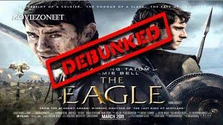 The Eagle - Movie Historical Evaluation