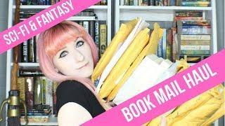 Sci-fi and Fantasy Book Mail Haul