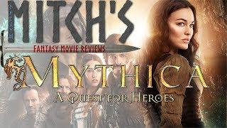Mitch's Fantasy Movie Reviews - MYTHICA: An Enjoyable Indie Fantasy Saga