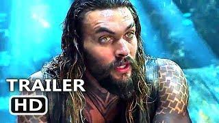 AQUAMAN Trailer # 3 (NEW 2018) Jason Momoa, Superhero Movie HD