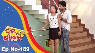 Full Gadbad- Comedy Unlimited | Full Ep 189 | 1st June 2018 | Odia Serial - TarangTV