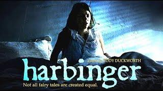 Harbinger (Horror Fantasy Thriller, Full Movie, HD, English, Full Length Film) AWARD WINNING FILM