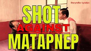 shot against ma tapnep  comedy